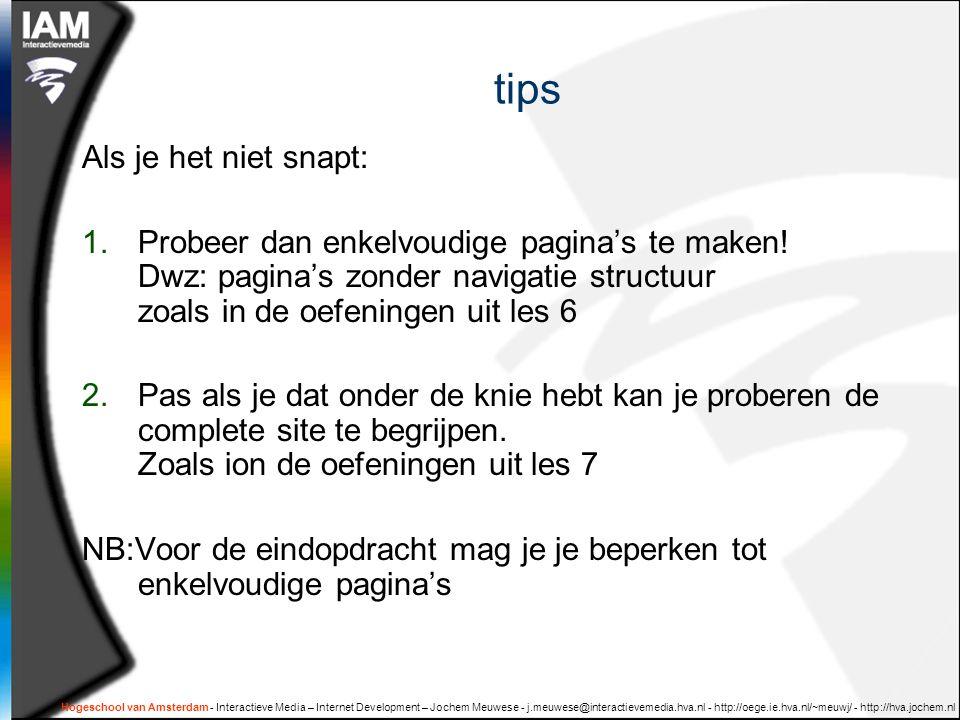 Hogeschool van Amsterdam - Interactieve Media – Internet Development – Jochem Meuwese - j.meuwese@interactievemedia.hva.nl - http://oege.ie.hva.nl/~meuwj/ - http://hva.jochem.nl Bonus XSLT als programmeertaal  'declaratief' vs 'imperatief'  default regels:  Document format: text() ( ingebouwde default )  Veranderen  Selecteren  'pipes-and-filters' architectuur voor het verwerken van xml documenten