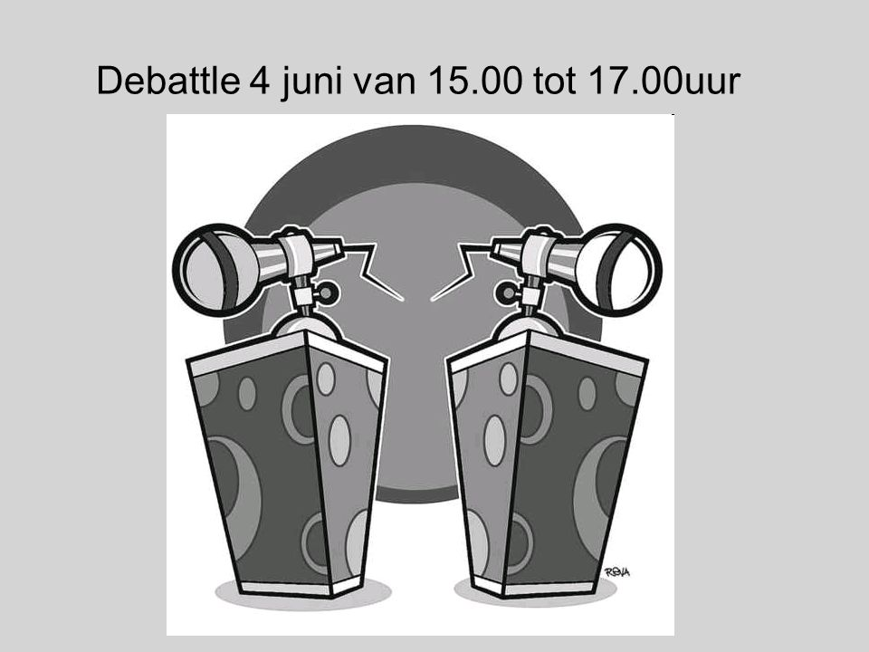Debattle 4 juni van 15.00 tot 17.00uur