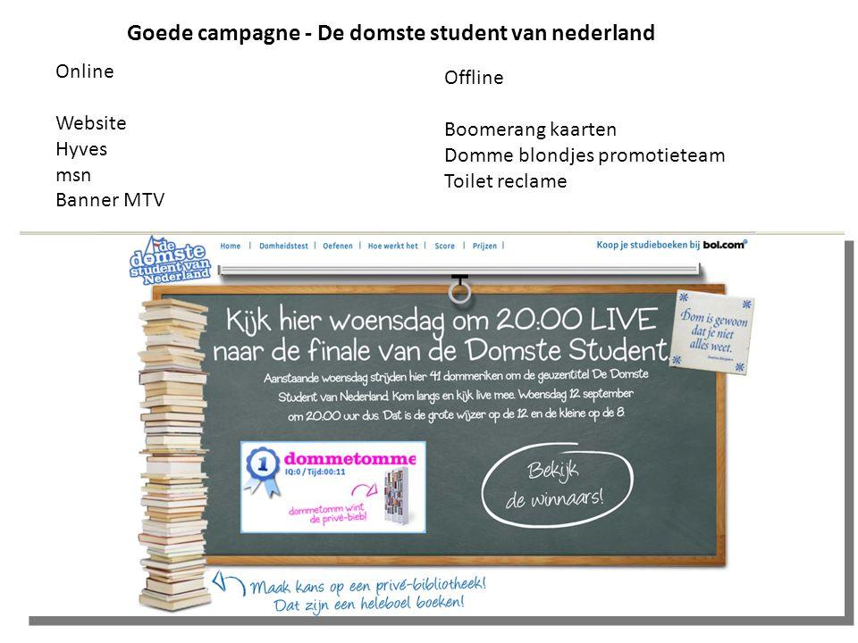 Online Website Hyves msn Banner MTV Offline Boomerang kaarten Domme blondjes promotieteam Toilet reclame Goede campagne - De domste student van nederl