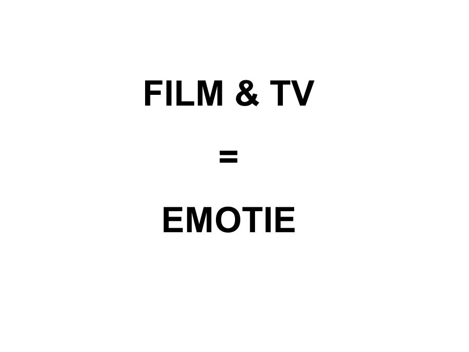 FILM & TV = EMOTIE