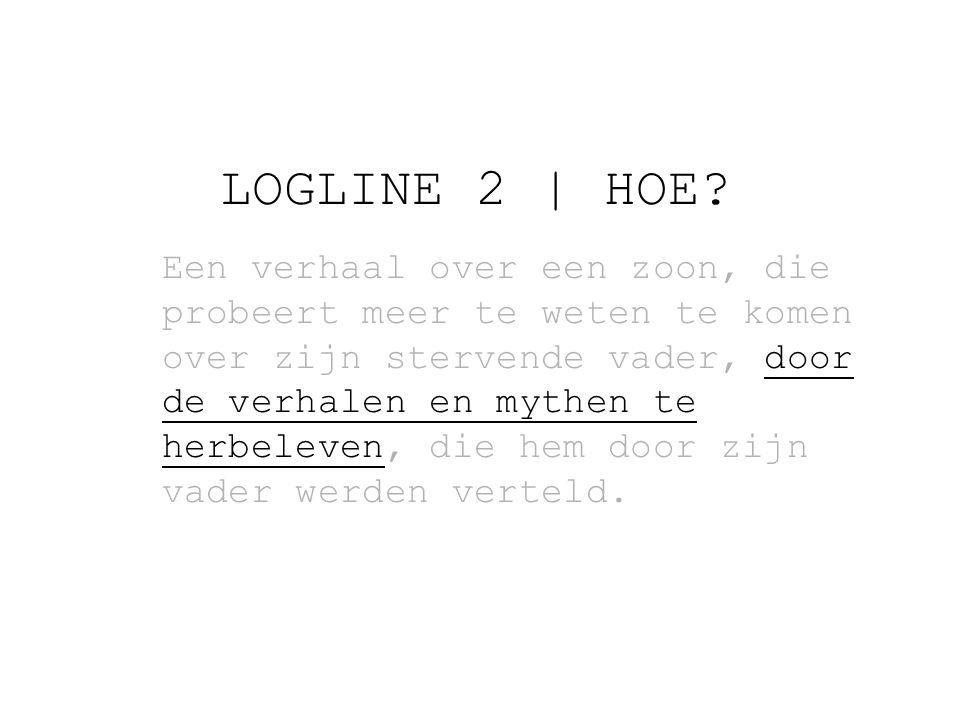 LOGLINE 2   HOE.