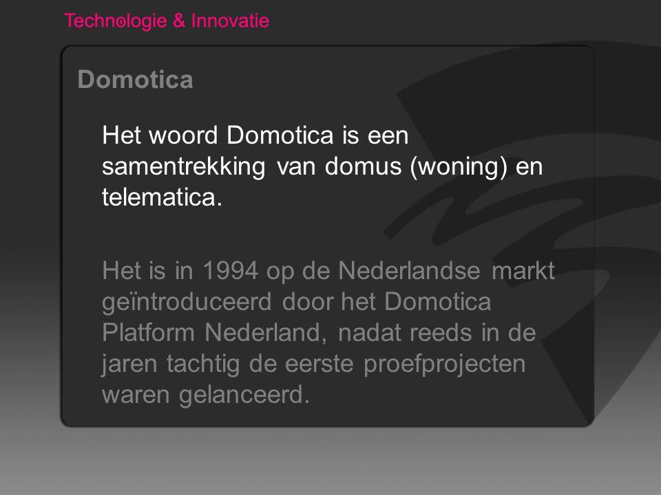 Domotica Domotica staat voor elektronische communicatie tussen allerlei elektrische toepassingen in de woning en woonomgeving ten behoeve van bewoners en dienstverleners.