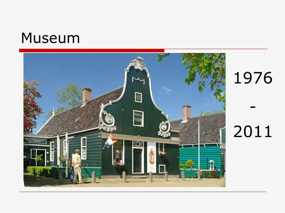 Museum 1976 - 2011