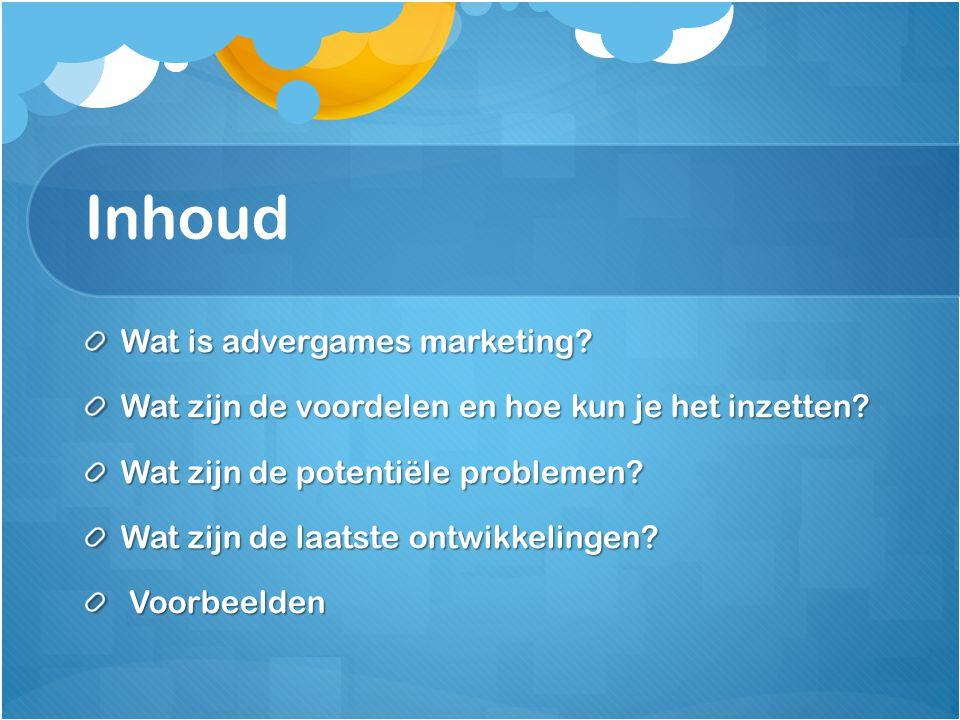 Inhoud Wat is advergames marketing? Wat zijn de voordelen en hoe kun je het inzetten? Wat zijn de potentiële problemen? Wat zijn de laatste ontwikkeli
