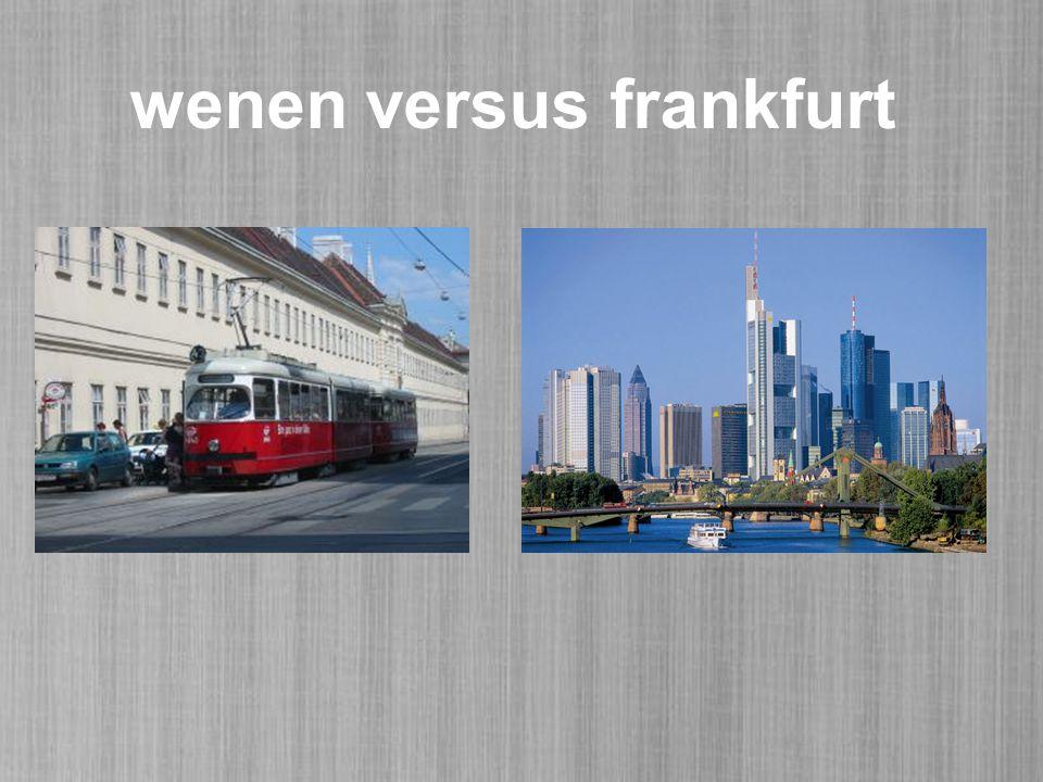 wenen versus frankfurt
