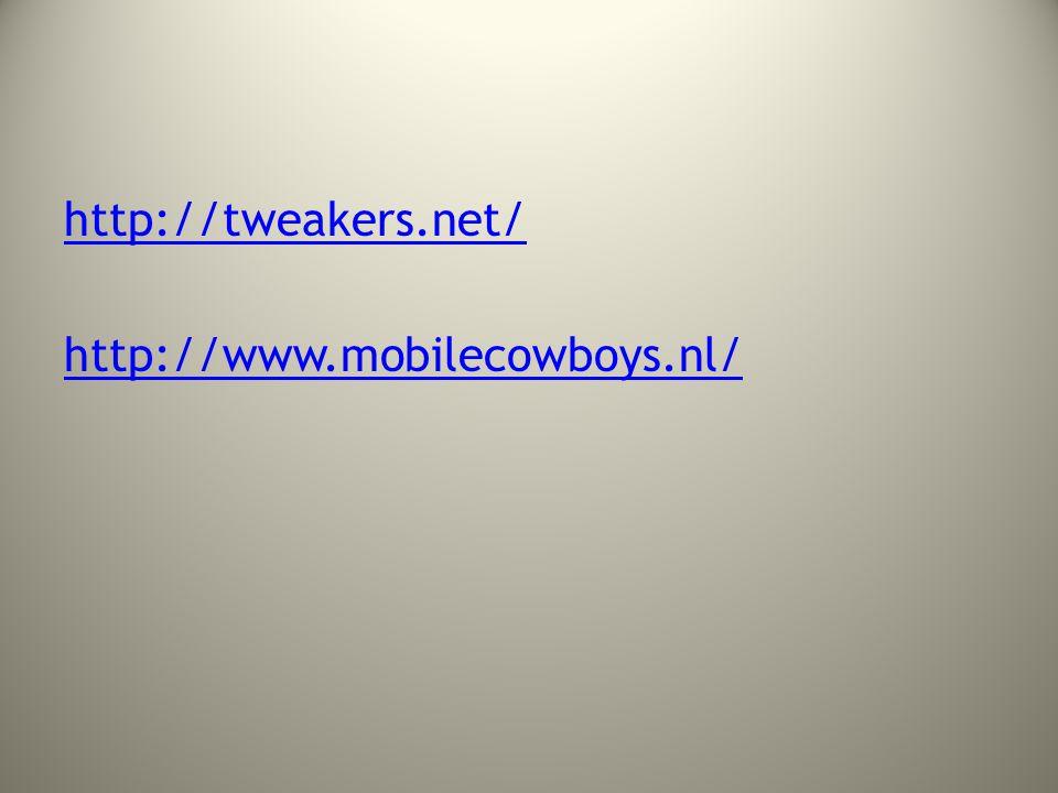 http://tweakers.net/ http://www.mobilecowboys.nl/
