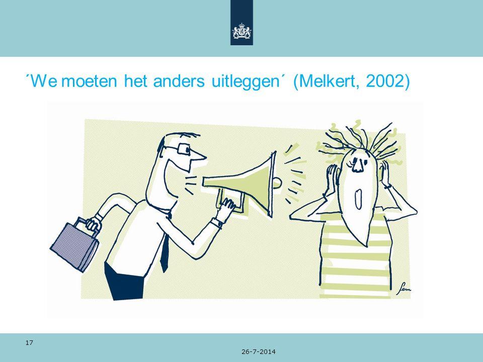 ´We moeten het anders uitleggen´ (Melkert, 2002) 26-7-2014 17