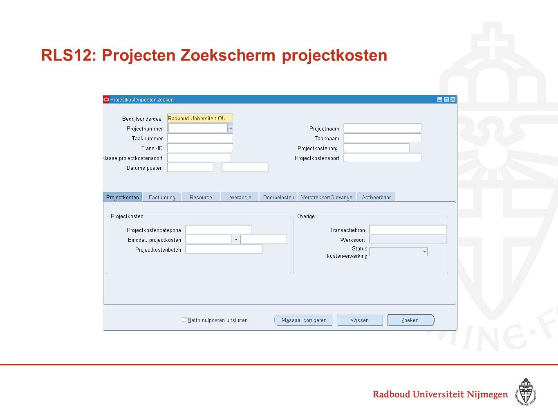 RLS12: Projecten Zoekscherm projectkosten