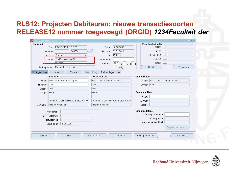 RLS12: Projecten Debiteuren: nieuwe transactiesoorten RELEASE12 nummer toegevoegd (ORGID) 1234Faculteit der