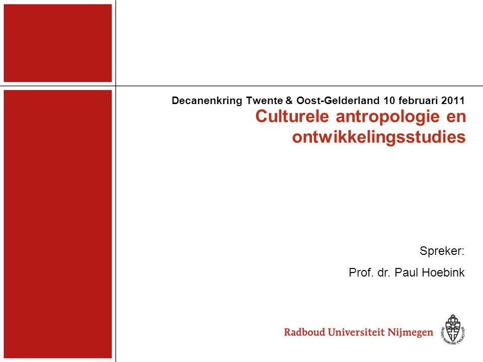 Centrale onderwerpen Cultuur, identiteit en ritueel Sociale relaties en netwerken Armoede, macht en ongelijkheid Gender en religie Globalisering, lokalisering en ontwikkelingssamenwerking Culturele Antropologie en Ontwikkelingssociologie