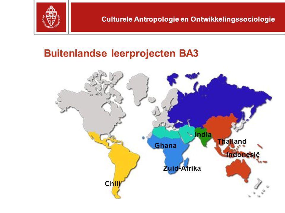 Buitenlandse leerprojecten BA3 Chili Zuid-Afrika India Thailand Indonesië Ghana Culturele Antropologie en Ontwikkelingssociologie