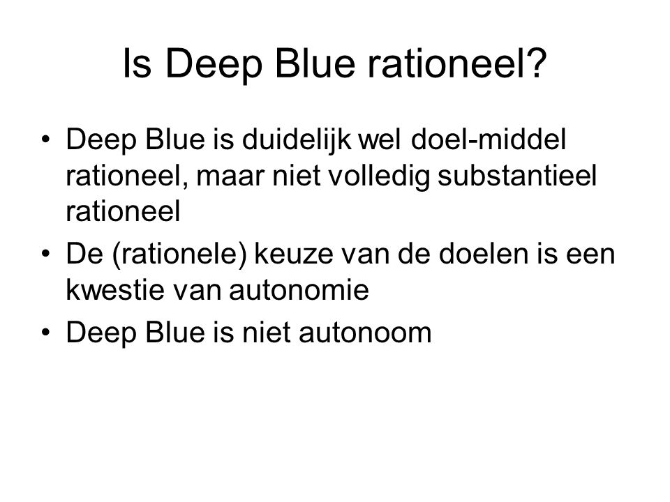 Is Deep Blue rationeel.