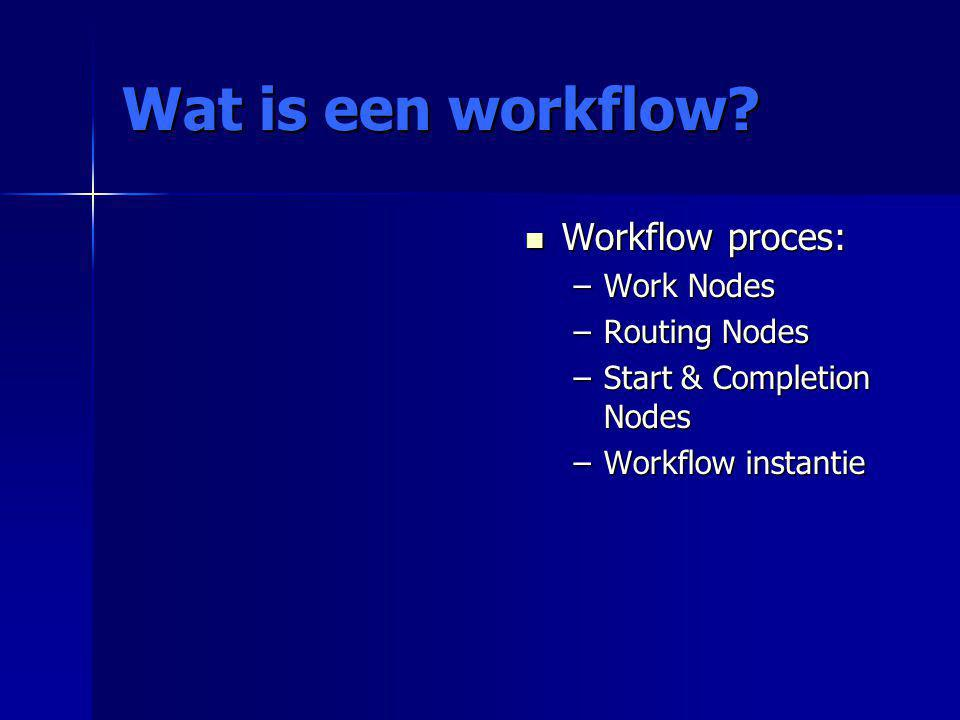 Wat is een workflow.