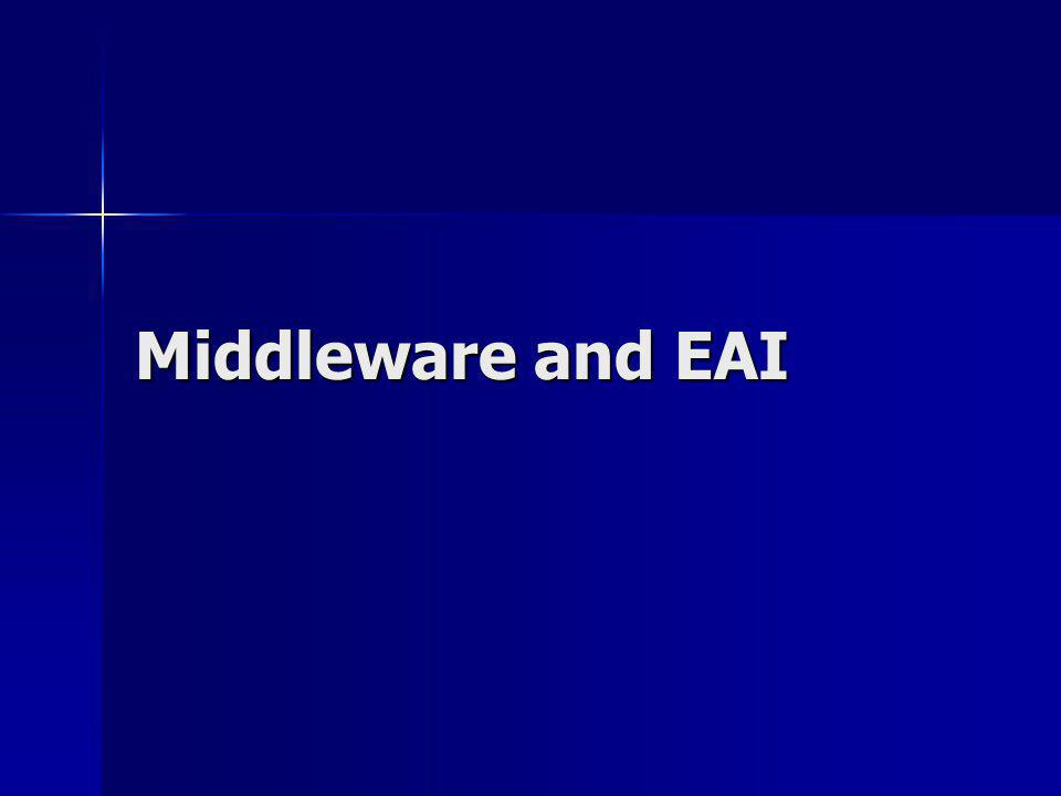Middleware and EAI