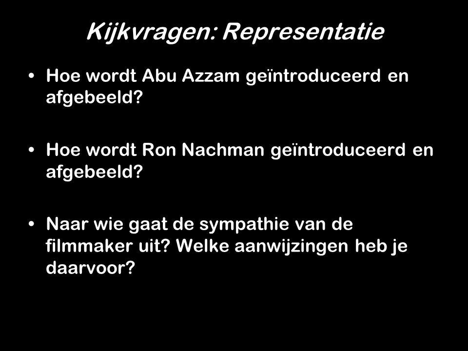 Kijkvragen: Representatie Abu Azzam geïntroduceerd en afgebeeld?Hoe wordt Abu Azzam geïntroduceerd en afgebeeld.