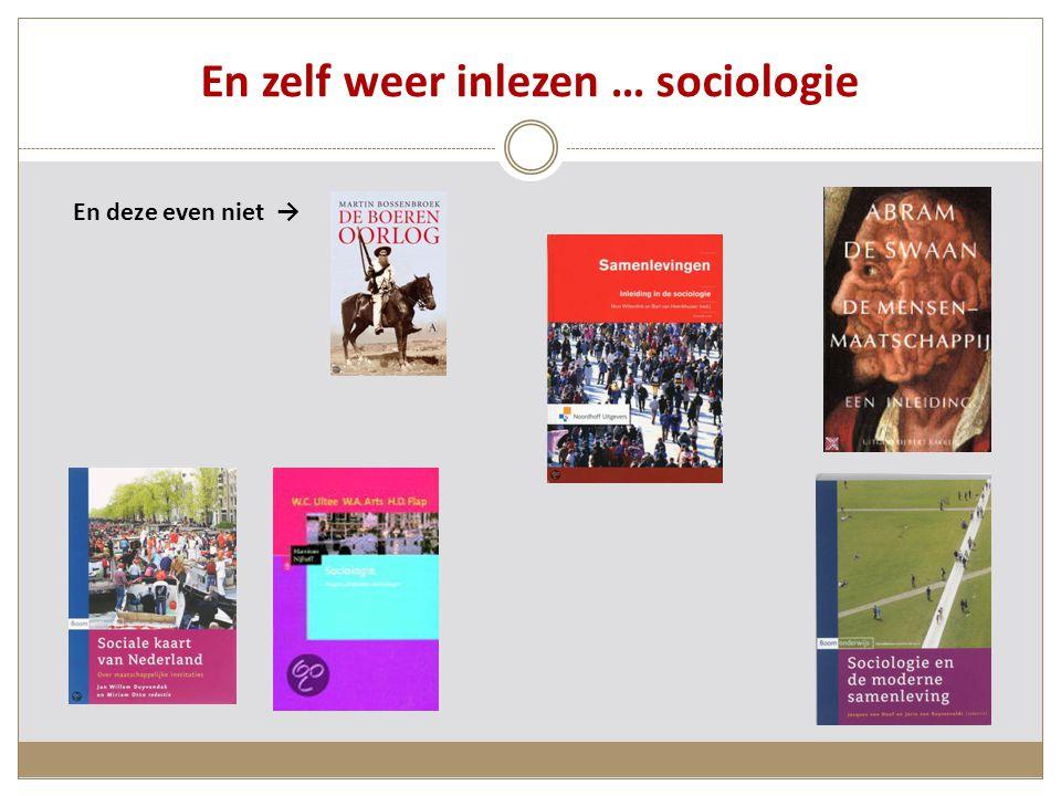En zelf weer inlezen … sociologie En deze even niet →
