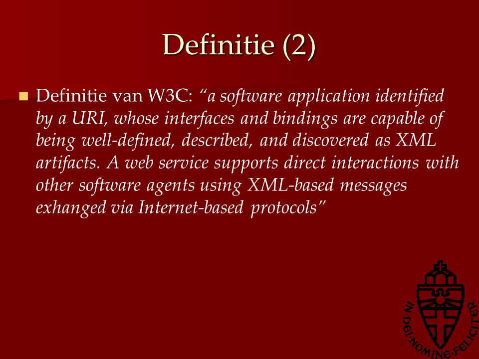 Definitie (3) Definitie van Webopedia: a standardized way of integrating web-based applications using the XML, SOAP, WSDL, and UDDI open standards over an internet protocol backbone.