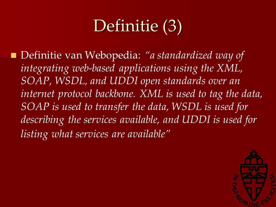 Definitie (4) Webopedia definitie specificeert standaarden Standaarden vormen niet de essentie Boek hanteert W3C definitie