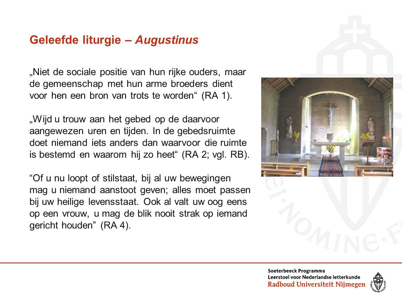 """Geleefde liturgie – Augustinus """"Niet de sociale positie van hun rijke ouders, maar de gemeenschap met hun arme broeders dient voor hen een bron van trots te worden (RA 1)."""