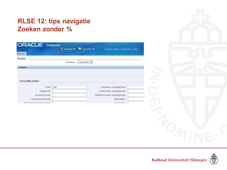 RLSE 12: tips navigatie Zoeken zonder %