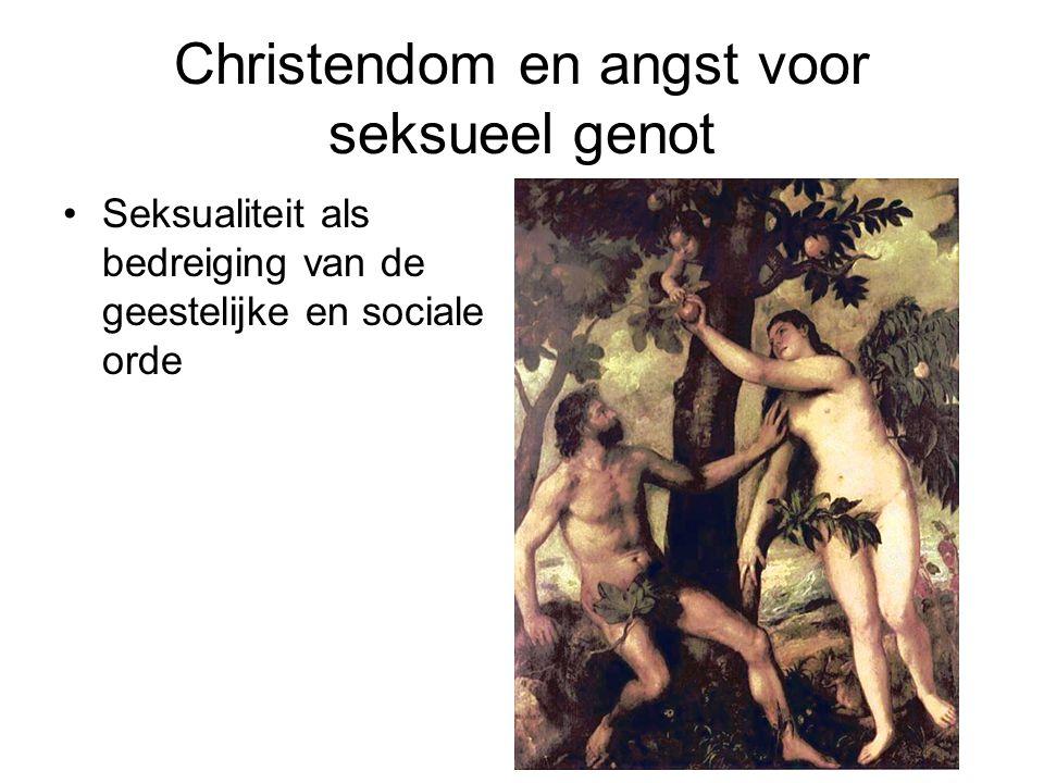 Christendom en angst voor seksueel genot Seksualiteit als bedreiging van de geestelijke en sociale orde