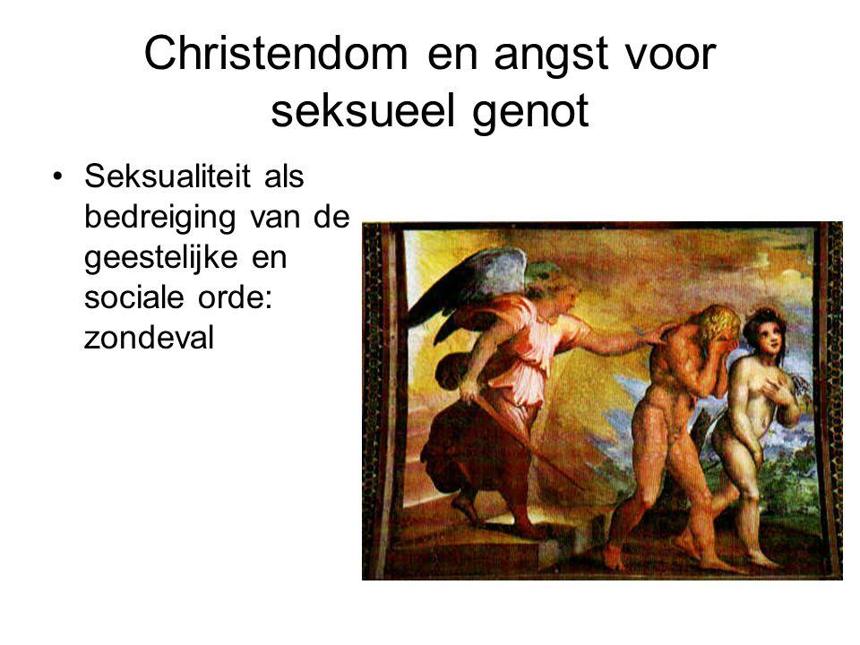 Christendom en angst voor seksueel genot Seksualiteit als bedreiging van de geestelijke en sociale orde: zondeval Altijddurende maagdelijkheid