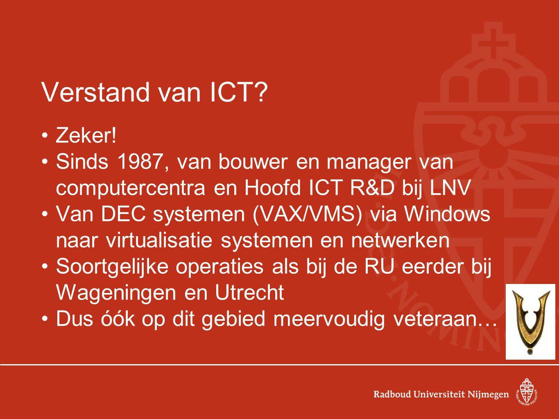 Verstand van ICT. Zeker.