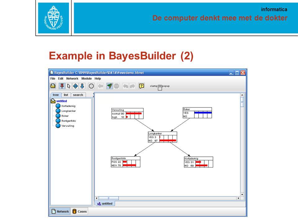 De computer denkt mee met de dokter informatica Example in BayesBuilder (2)