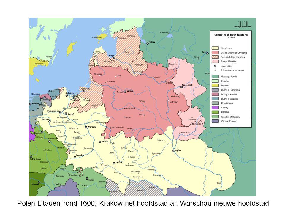 Polen-Litauen rond 1600; Krakow net hoofdstad af, Warschau nieuwe hoofdstad