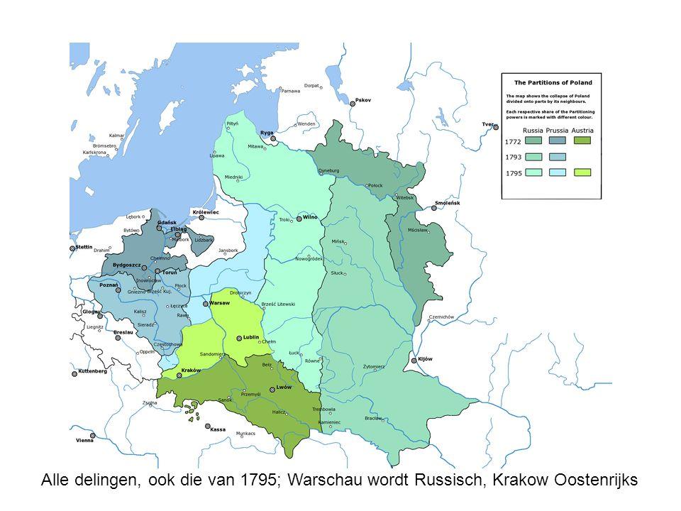Alle delingen, ook die van 1795; Warschau wordt Russisch, Krakow Oostenrijks