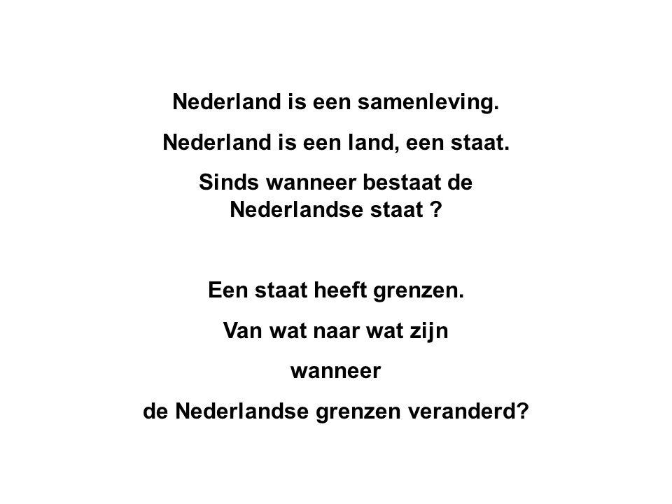Nederland is een samenleving. Nederland is een land, een staat.