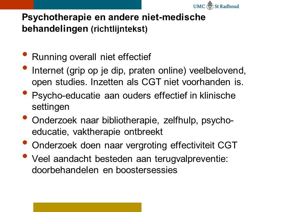 Psychotherapie en andere niet-medische behandelingen (richtlijntekst) Running overall niet effectief Internet (grip op je dip, praten online) veelbelo