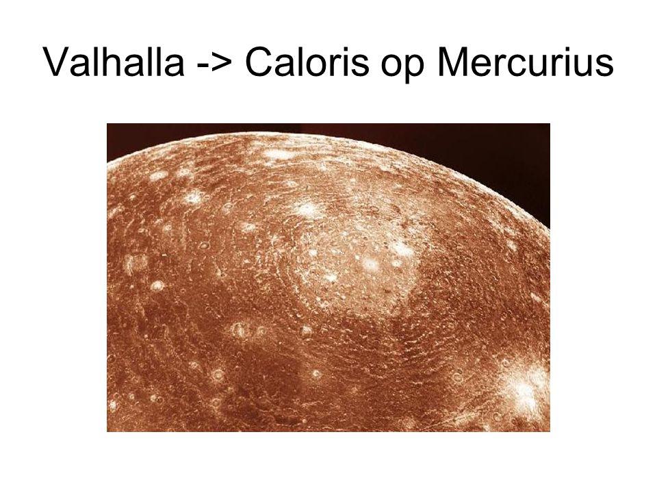 Valhalla -> Caloris op Mercurius