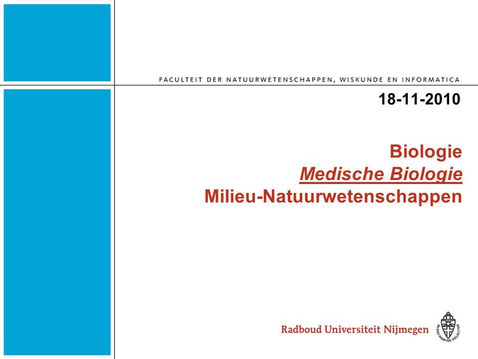 Biologie Medische Biologie Milieu-Natuurwetenschappen 18-11-2010