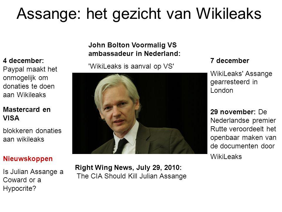 Assange: het gezicht van Wikileaks 7 december WikiLeaks' Assange gearresteerd in London Nieuwskoppen Is Julian Assange a Coward or a Hypocrite? 4 dece