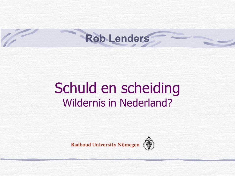 Rob Lenders Schuld en scheiding Wildernis in Nederland?
