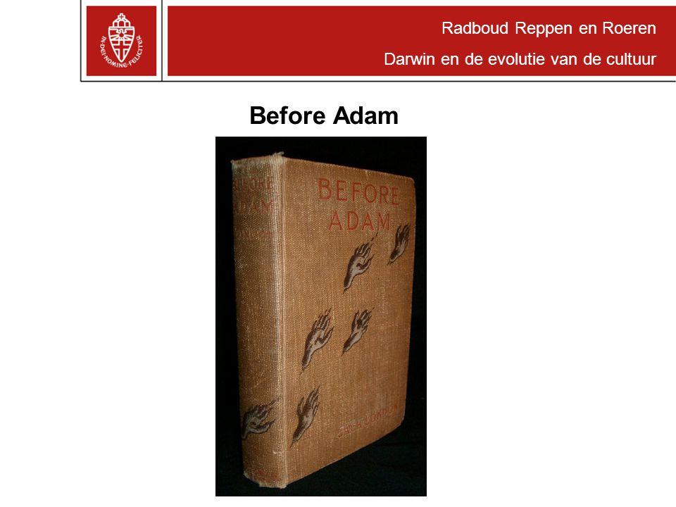 Radboud Reppen en Roeren Darwin en de evolutie van de cultuur Before Adam
