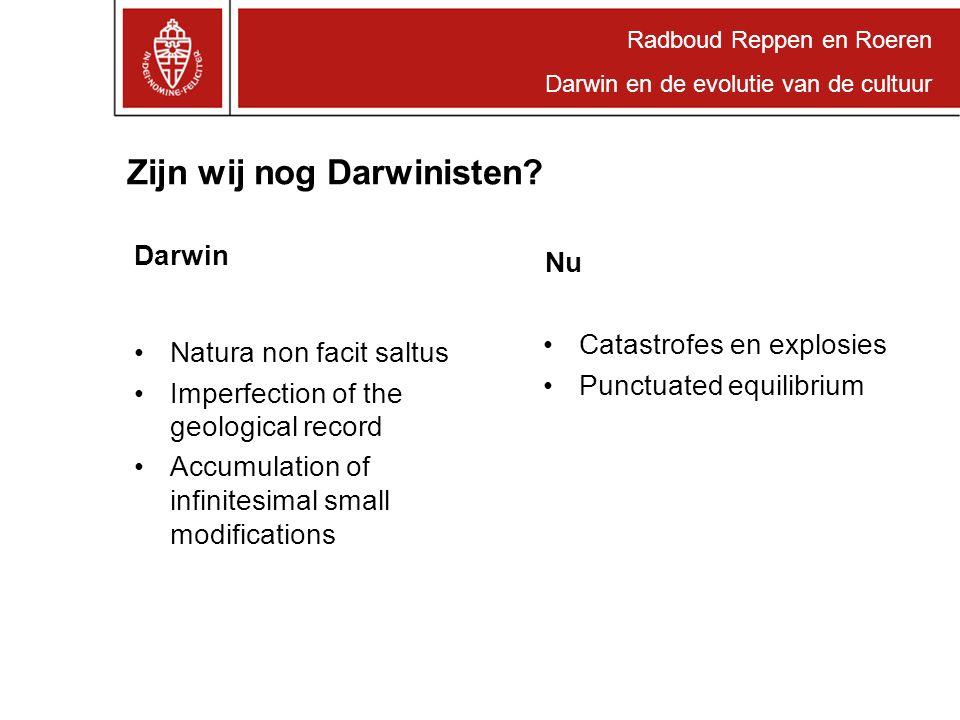 Radboud Reppen en Roeren Darwin en de evolutie van de cultuur Kunstwerken prof.dr. Hub Zwart