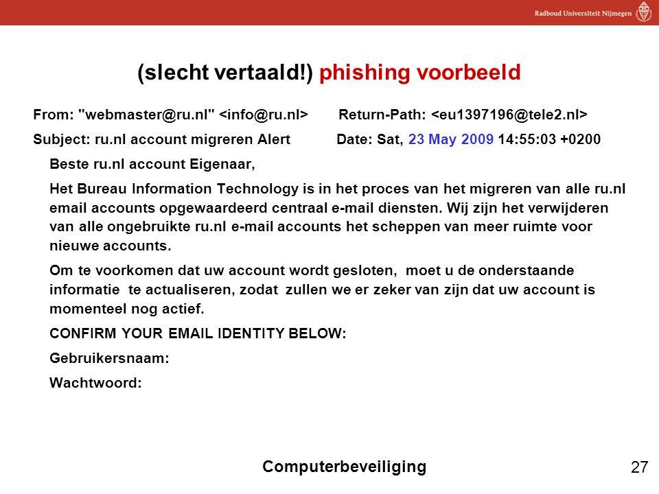 27 Computerbeveiliging (slecht vertaald!) phishing voorbeeld From:
