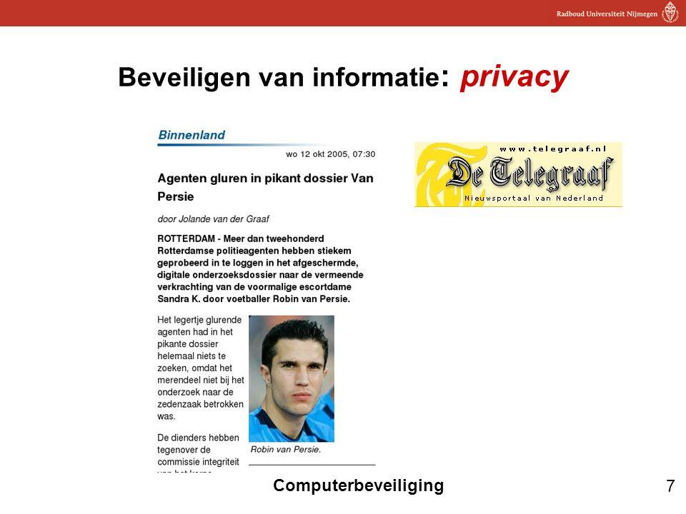 7 Computerbeveiliging Beveiligen van informatie : privacy