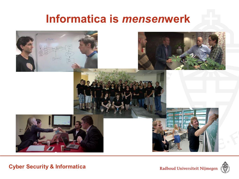 Cyber Security & Informatica Informatica is mensenwerk