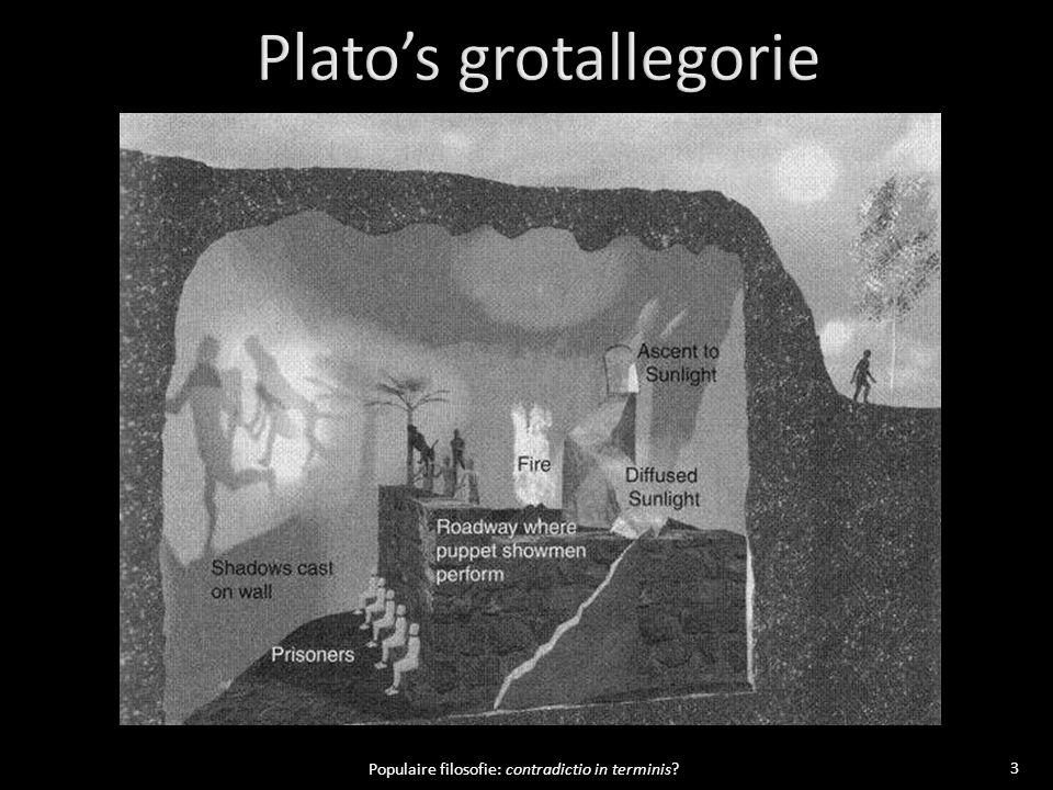 14 Populaire filosofie: contradictio in terminis.