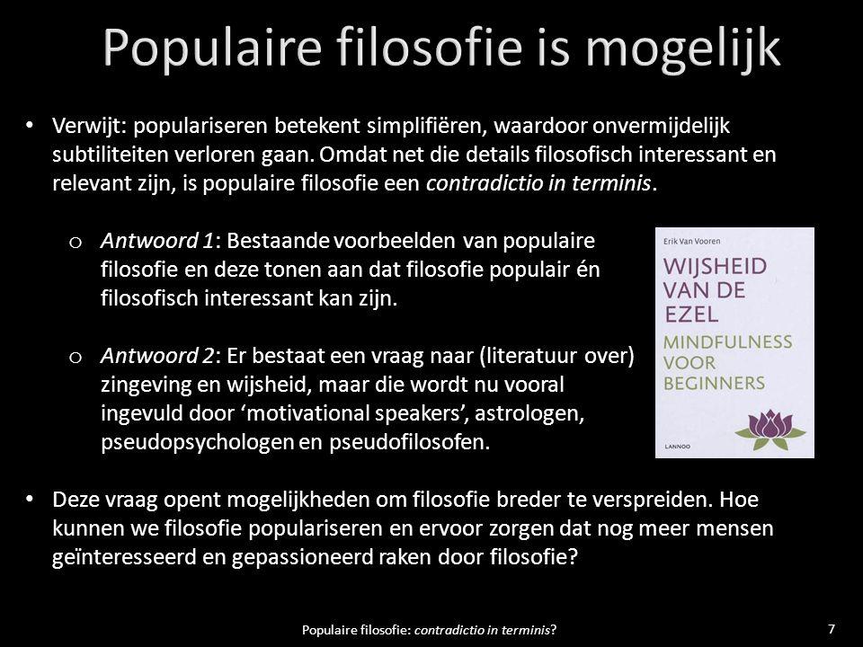 8 Populaire filosofie: contradictio in terminis?