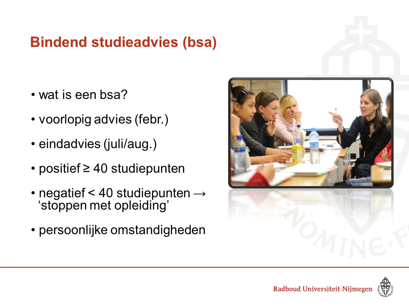 Bindend studieadvies (bsa) wat is een bsa.