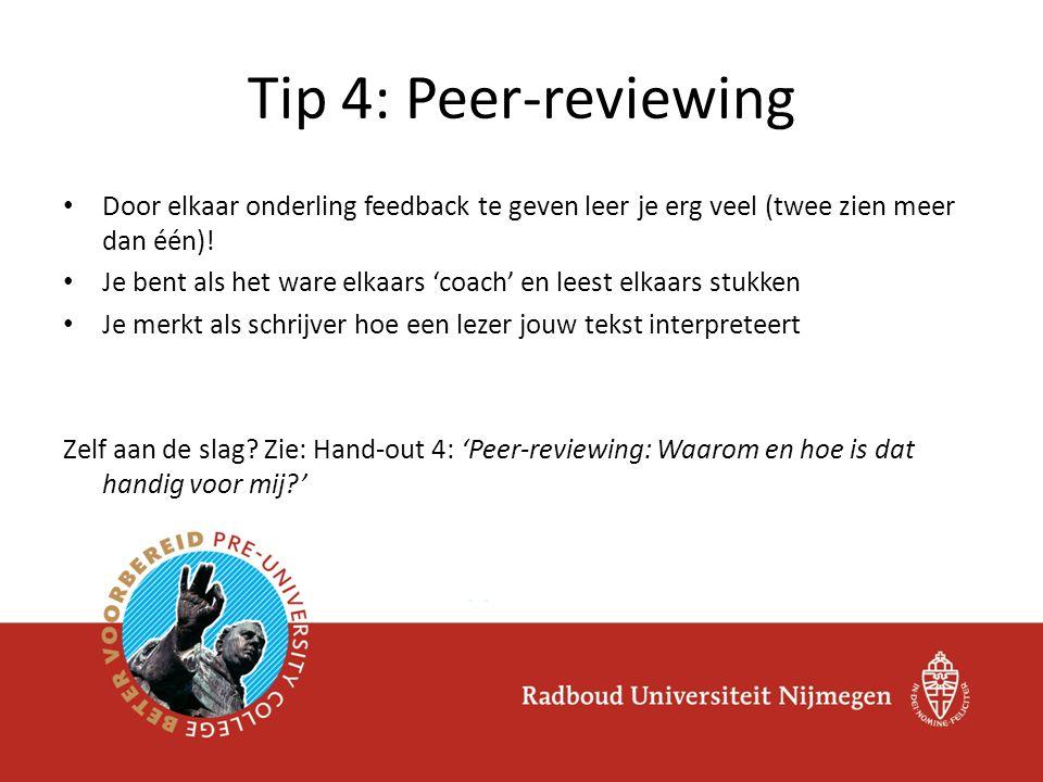 Door elkaar onderling feedback te geven leer je erg veel (twee zien meer dan één)! Je bent als het ware elkaars 'coach' en leest elkaars stukken Je me