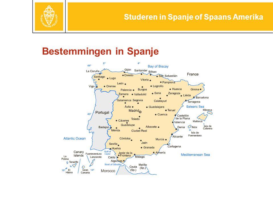Bestemmingen in Spanje Studeren in Spanje of Spaans Amerika