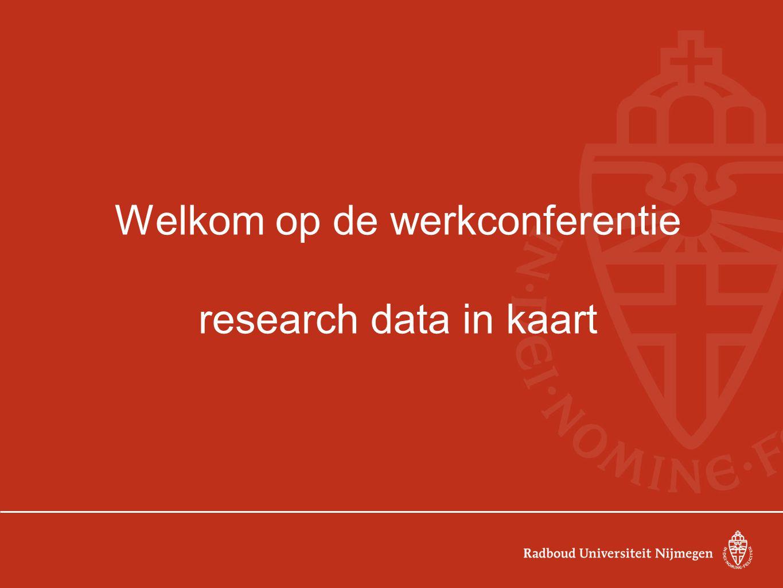 Welkom op de werkconferentie research data in kaart