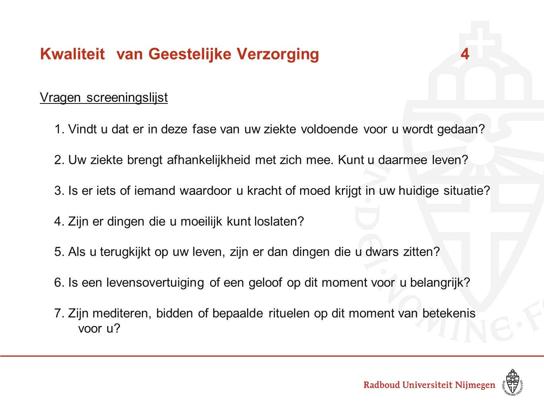 Kwaliteitvan Geestelijke Verzorging4 Vragen screeningslijst 1.