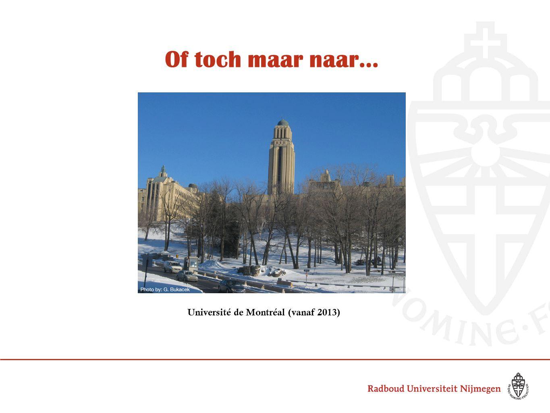 Of toch maar naar… Université de Montréal (vanaf 2013)