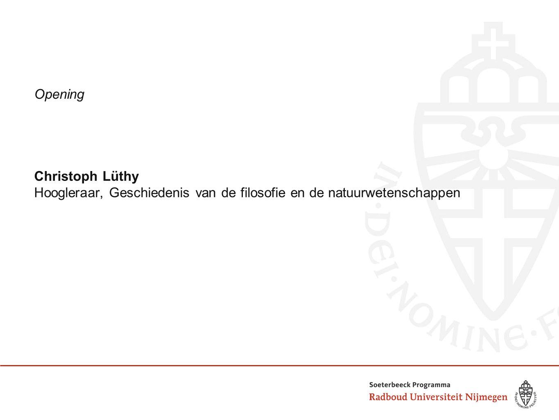 Opening Christoph Lüthy Hoogleraar, Geschiedenis van de filosofie en de natuurwetenschappen